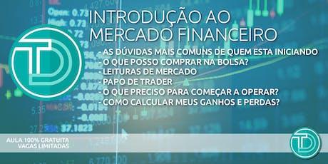 AULA - INTRODUÇÃO AO MERCADO FINANCEIRO ingressos