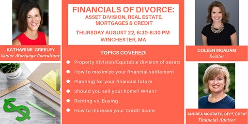 Financials of Divorce: Asset Division, Real Estate and Mortgages
