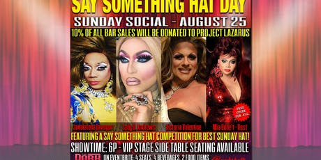 Say Something Hat Day Sunday Social for Project Lazarus tickets