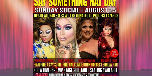 Say Something Hat Day Sunday Social for Project Lazarus