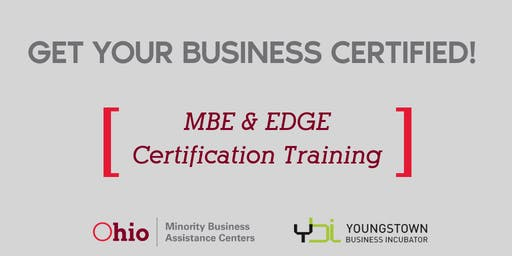 Get Your Business Certified! - MBE/EDGE Certification Training