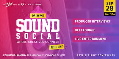 Sound Social: Miami - Where Creatives Connect