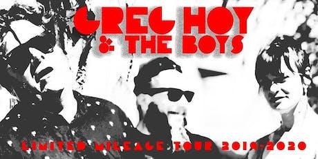 Greg Hoys & The Boys tickets