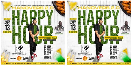 Hanovers Happy Hour w/ DJ Hella Yella tickets