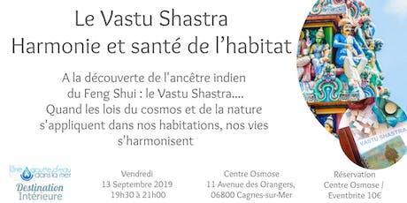 Harmonie et santé de l'habitat : le Vastu Shastra (ancêtre du Feng Shui) billets
