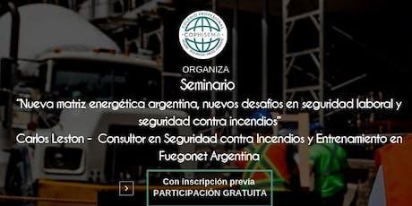Nueva matriz energética  argentina, Nuevos desafíos en seguridad laboral y seguridad contra incendios entradas