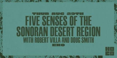 Five Senses of the Sonoran Desert Region tickets