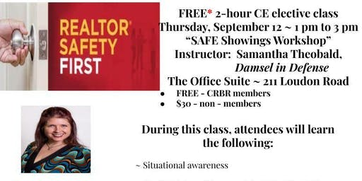 "FREE 2-hour CEclass ~ ""Safe Showings Workshop"" ~ Thursday 9/12 ~ 1 to 3 PM"