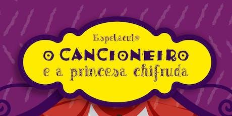 O Cancioneiro e a Princesa Chifruda   Sesc Gravataí ingressos