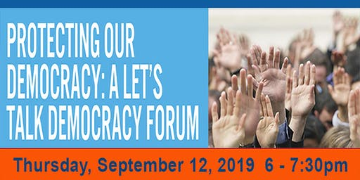 LTD Forum: Protecting Our Democracy