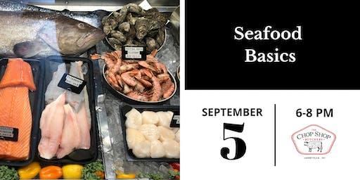 Seafood Basics Class - September 5th