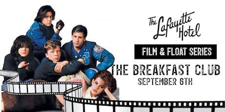 FILM & FLOAT / THE BREAKFAST CLUB tickets
