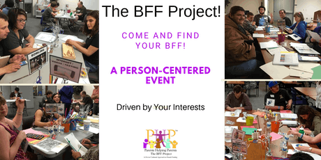 The BFF Project Event NO NOVEMBER EVENTS for Adult Participants (18+)-2nd Tuesday of the Month  tickets