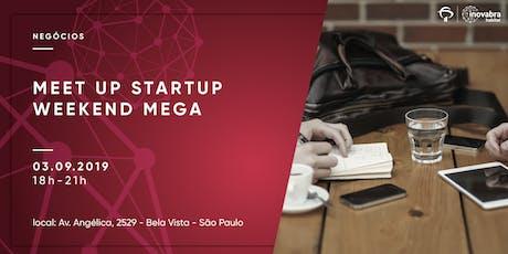 Meet Up Startup Weekend MEGA ingressos