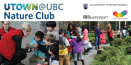 UTOWN @ UBC Nature Club Family Days 2019-2020