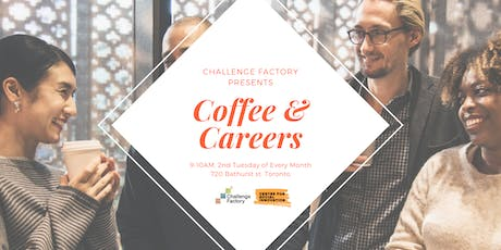 Coffee & Careers - Join us in a conversation on the Future of Work and your career direction. tickets