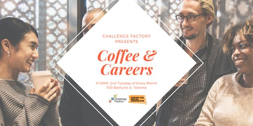 Coffee & Careers - Join us in a conversation on the Future of Work and your career direction.