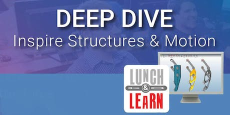 Mesa: DASI (now part of GoEngineer) presents Deep Dive Inspire Structures and Motion Lunch and Learn tickets