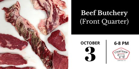 Beef Front Quarter Breakdown - October 3rd tickets