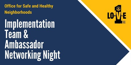 Ambassador Networking Night and Implementation Team tickets