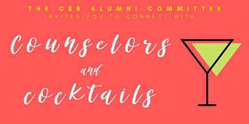 CBB Alumni Committee Presents Counselors and Cocktails