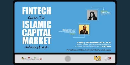 IDX Workshop : Fintech Goes To Islamic Capital Market