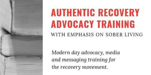 Authentic Recovery Advocacy Training