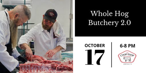 Whole Hog Butchery 2.0 (Advanced) - October 17th