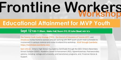 Frontline Workers' Workshop - Educational Attainment for MVP Youth tickets