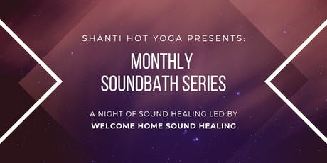 Monthly Soundbath Series at Shanti Hot Yoga tickets