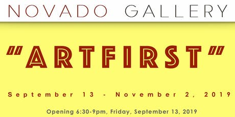 """""""ARTFIRST"""" Art Opening at NOVADO GALLERY with Aldez Organic Tequila! tickets"""