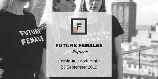 Feminine Leadership | Future Females Algarve