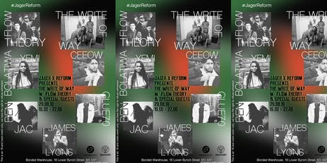 Jäger x Reform Presents; The Write Of Way w/ Flow Theory & Special Guests  tickets