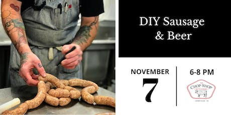 DIY Sausage & Beer - November 7th tickets