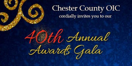 Chester County OIC 40th Annual Awards Gala tickets