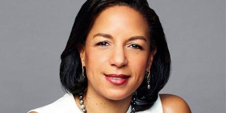 A 'Tough Love' Conversation with Ambassador Susan E. Rice tickets
