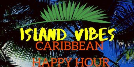 Island Vibes Caribbean Happy Hour tickets