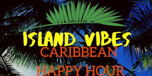 Island Vibes Caribbean Happy Hour