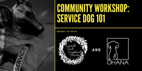 Community Workshop - Service Dog 101 tickets