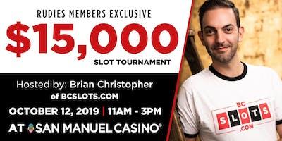 $15,000 RUDIES Slot Tournament at San Manuel Casino