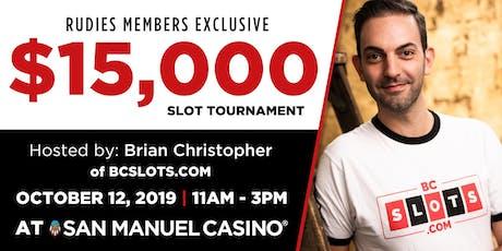 $15,000 RUDIES Slot Tournament at San Manuel Casino tickets