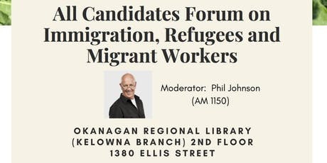 All Candidates Forum on Immigration, Refugees and Migrant Workers tickets