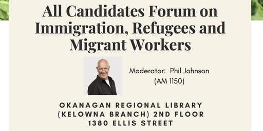 All Candidates Forum on Immigration, Refugees and Migrant Workers
