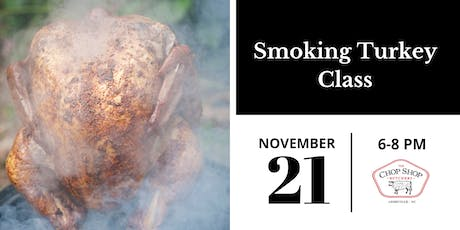 Smoking Turkey - November 21st tickets
