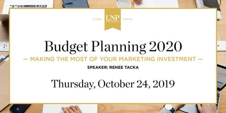 Budget Planning 2020: Making the Most of Your Marketing Investment tickets