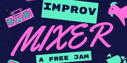 The Improv Mixer: A Free Jam Open To All!