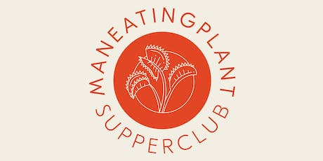 MANEATINGPLANT Supperclub: A Japanese-Inspired Tasting Dinner tickets