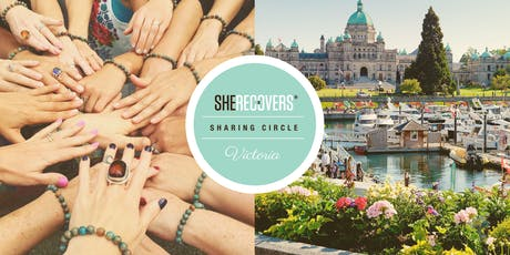 SEPTEMBER 2019 - SHE RECOVERS Sharing Circle, Victoria BC tickets