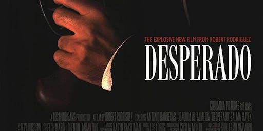 DESPERADO (1995) @ CHAPELTOWN PICTURE HOUSE