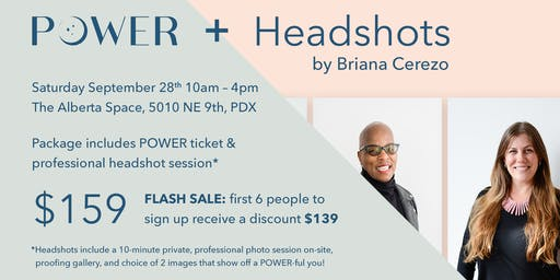 September POWER Ticket + Headshots by Briana Cerezo